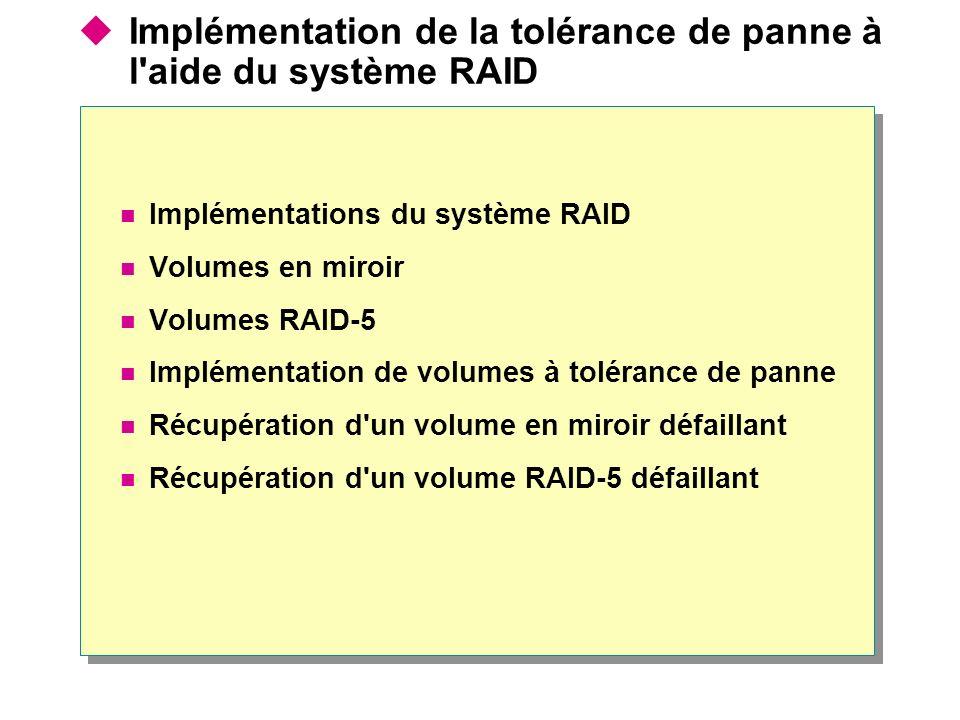 Implémentation de la tolérance de panne à l aide du système RAID