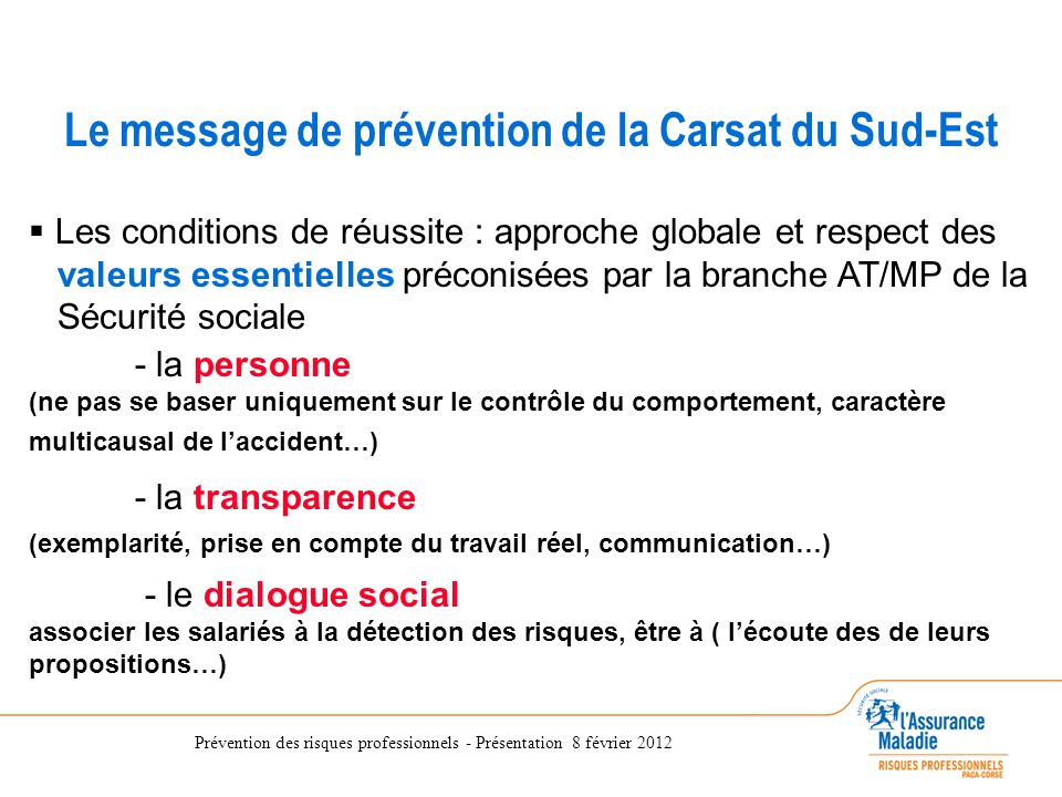 Le message de prévention de la Carsat du Sud-Est