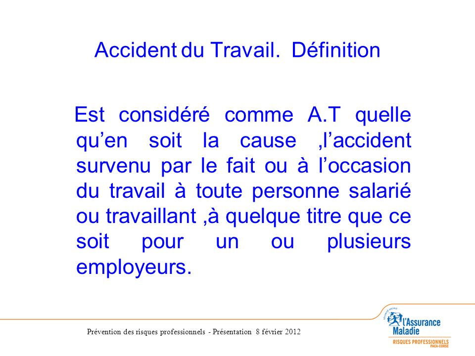 Accident du Travail. Définition