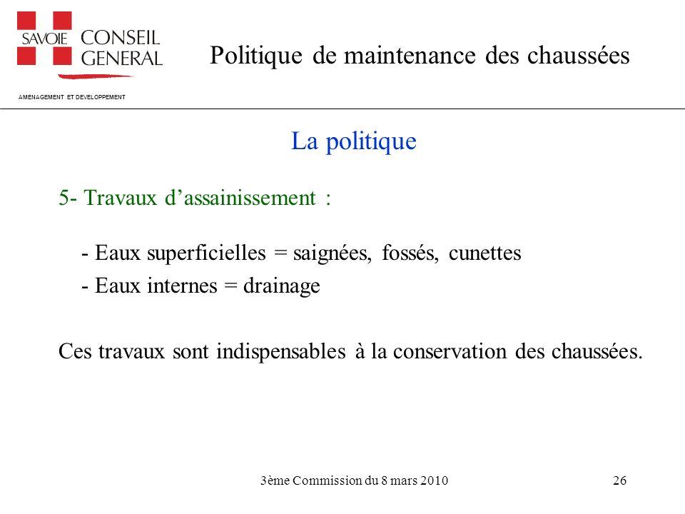 La politique 5- Travaux d'assainissement :
