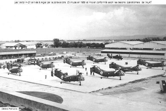 Les Vertol H-21 arrivés à Alger par le porte-avions Dixmude en 1959 et mis en conformité selon les besoins opérationnels de l'ALAT