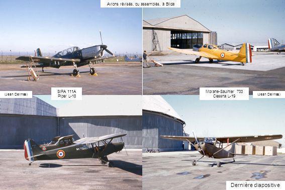 Avions révisés, ou assemblés, à Blida