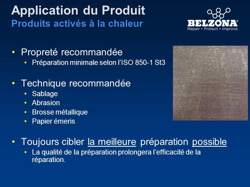 Application du Produit Produits activés à la chaleur
