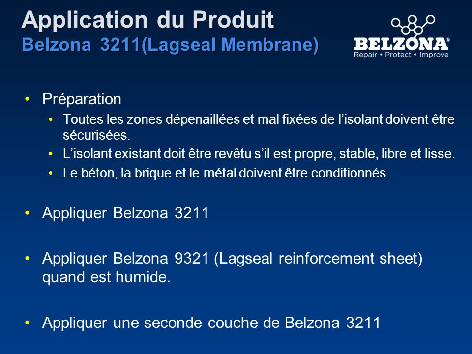 Application du Produit Belzona 3211(Lagseal Membrane)