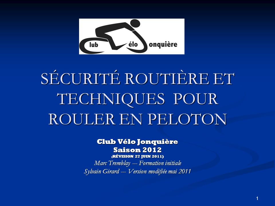 SÉCURITÉ ROUTIÈRE ET TECHNIQUES POUR ROULER EN PELOTON