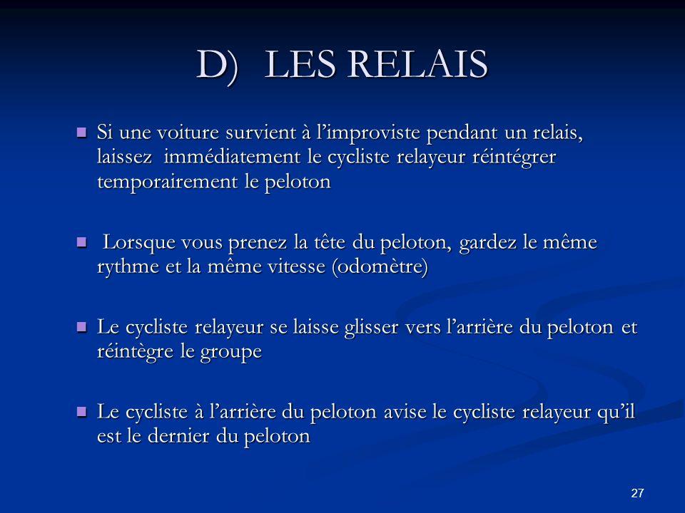D) LES RELAIS