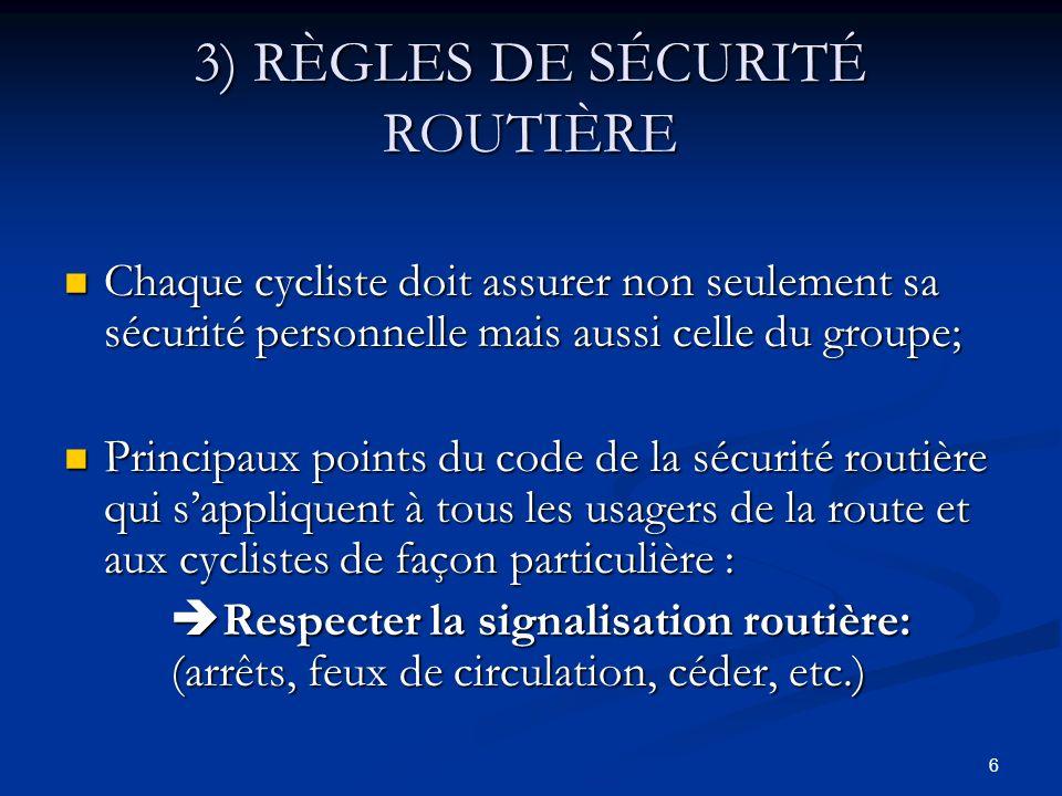 3) RÈGLES DE SÉCURITÉ ROUTIÈRE