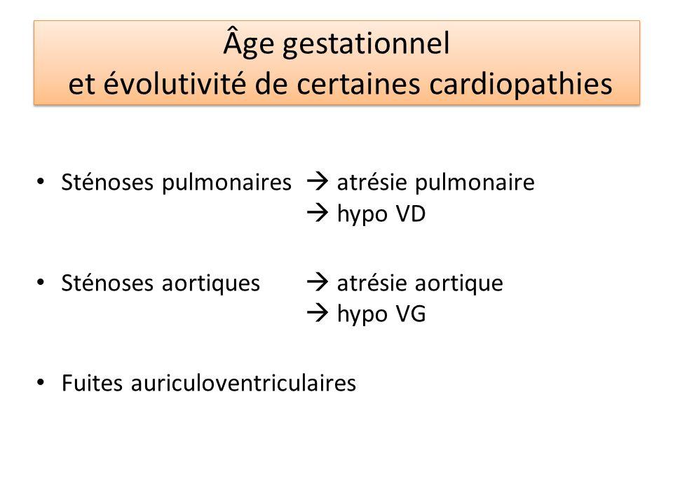 Âge gestationnel et évolutivité de certaines cardiopathies