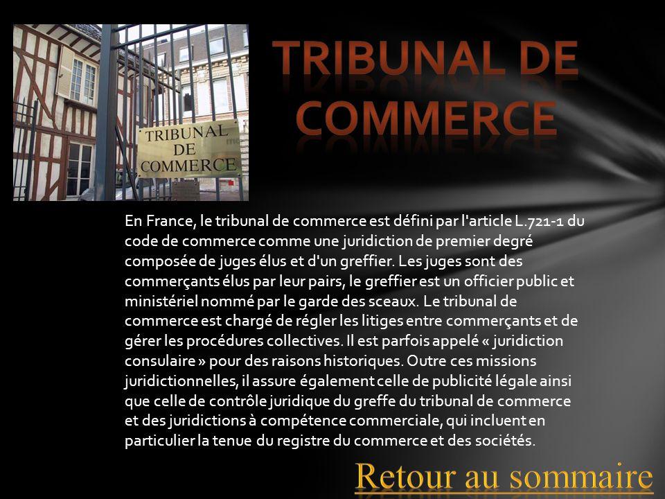 Tribunal de commerce Retour au sommaire