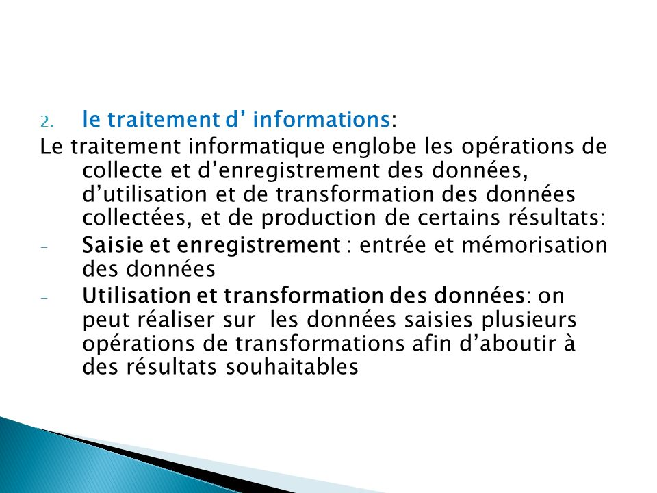 le traitement d' informations: