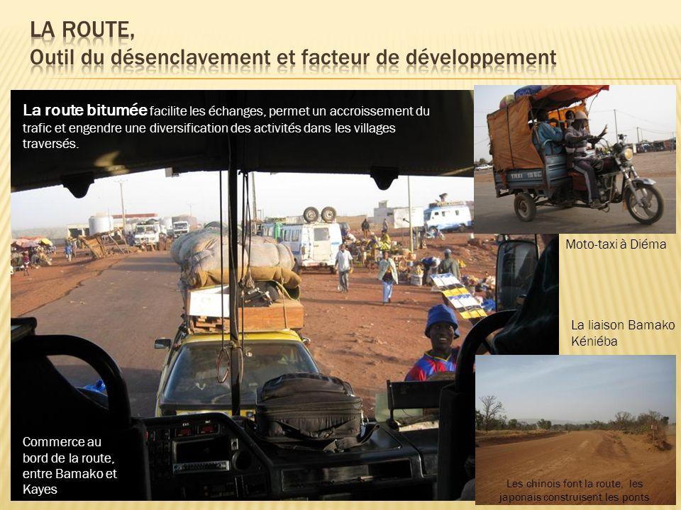 LA ROUTE, Outil du désenclavement et facteur de développement