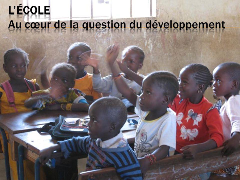 L'ÉCOLE Au cœur de la question du développement