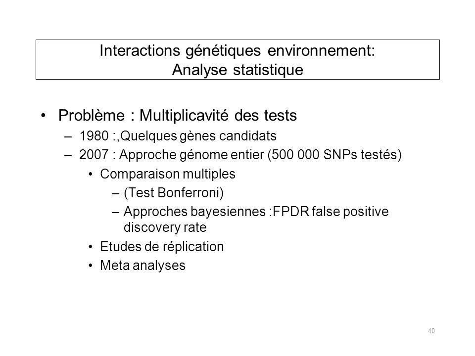 Interactions génétiques environnement: Analyse statistique
