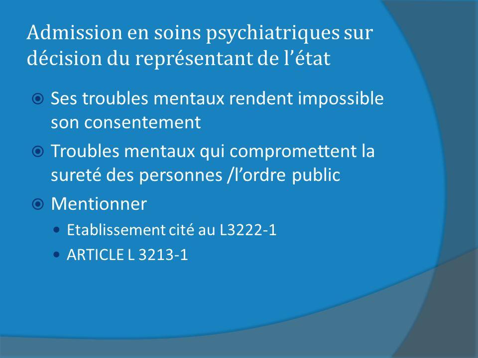 Admission en soins psychiatriques sur décision du représentant de l'état