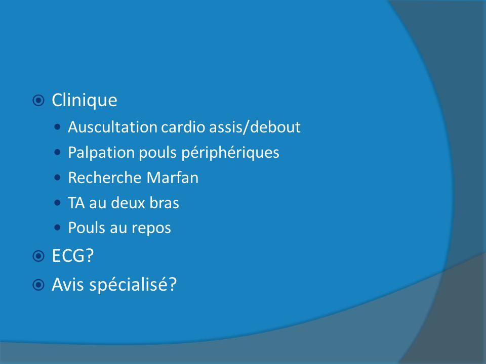 Clinique ECG Avis spécialisé Auscultation cardio assis/debout