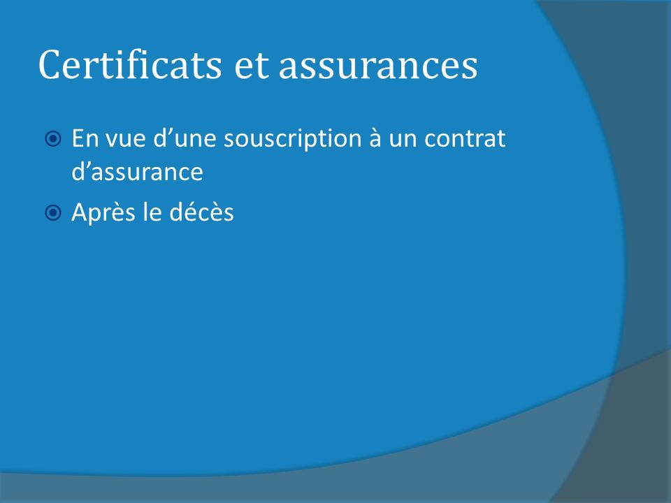 Certificats et assurances