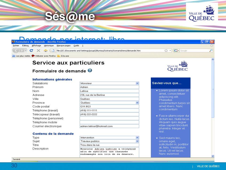 Demande par internet: libre service