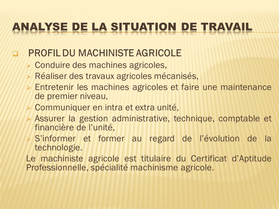 ANALYSE DE LA SITUATION DE TRAVAIL
