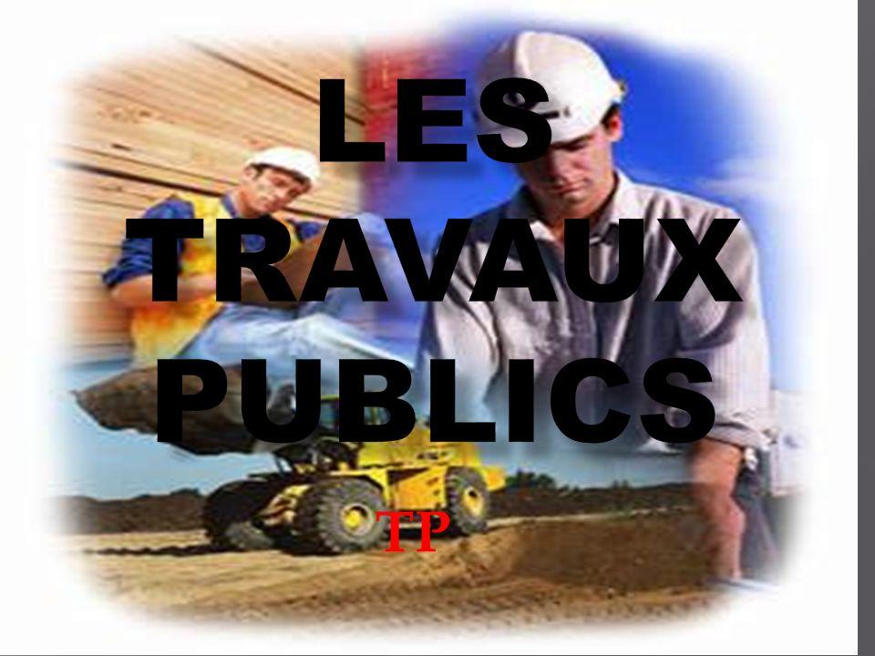 Les travaux publics TP