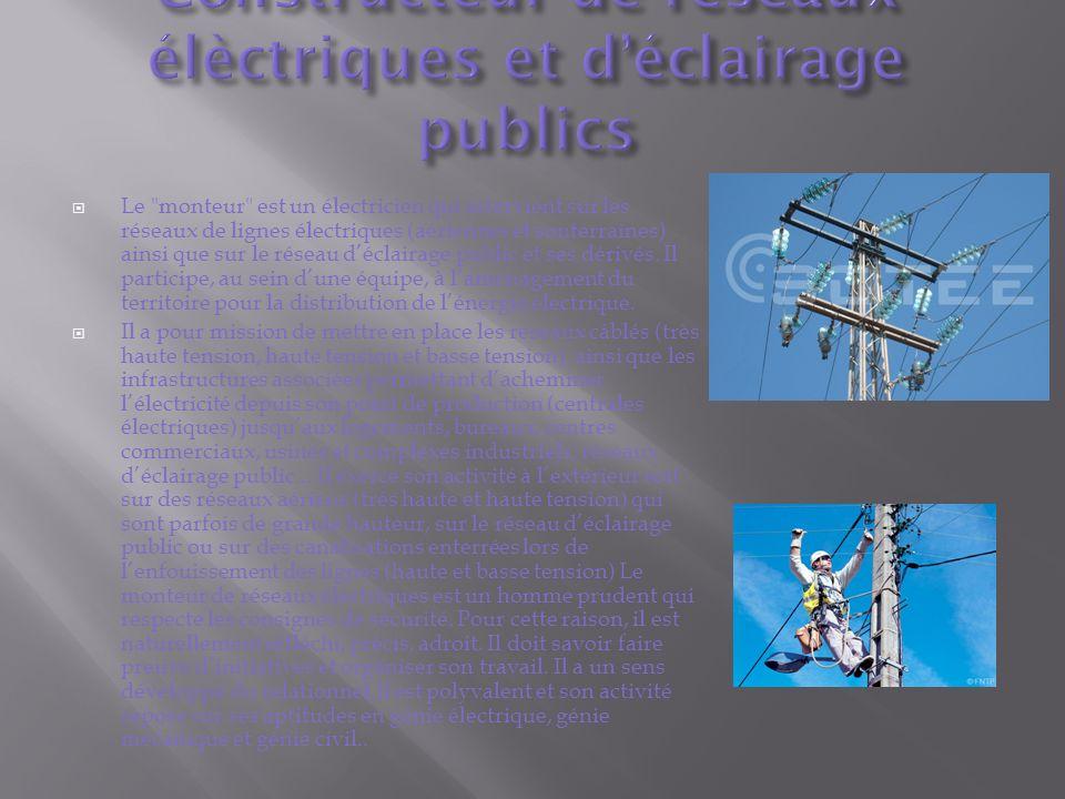 Constructeur de réseaux élèctriques et d'éclairage publics