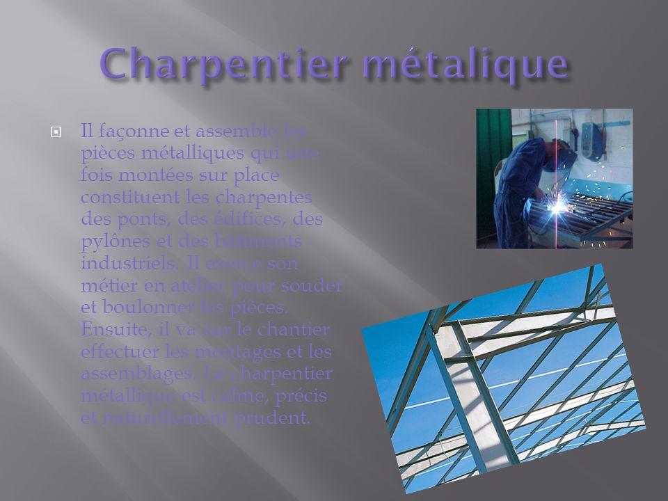 Charpentier métalique