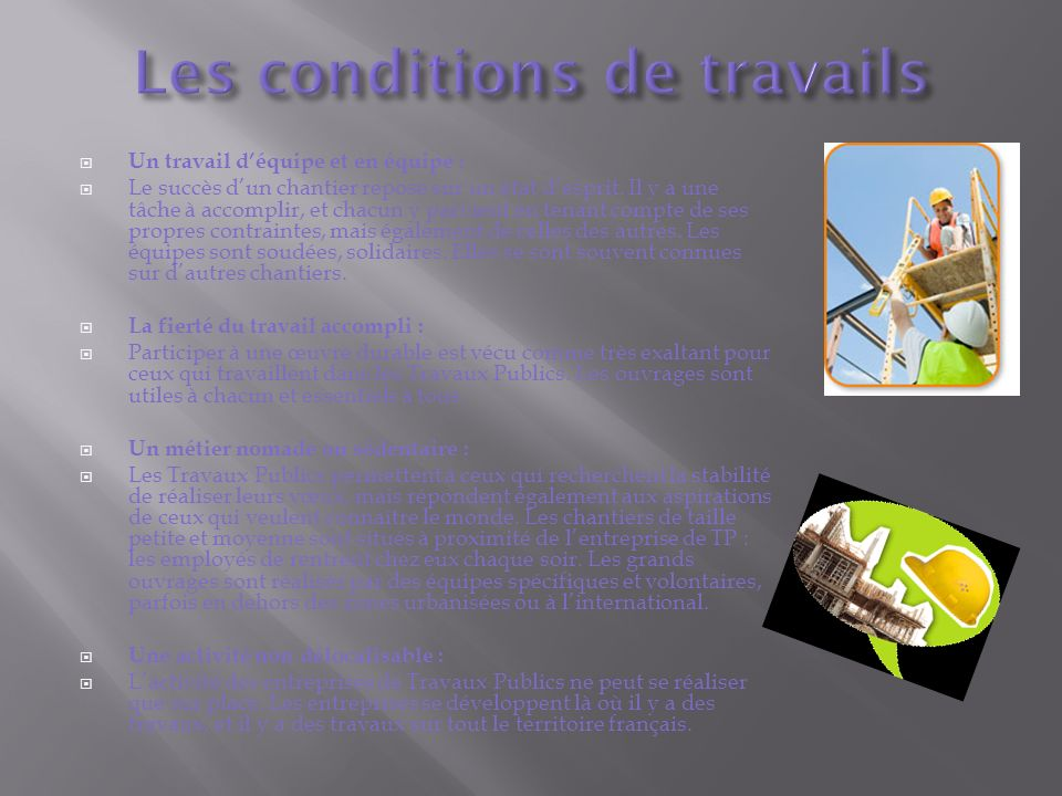 Les conditions de travails