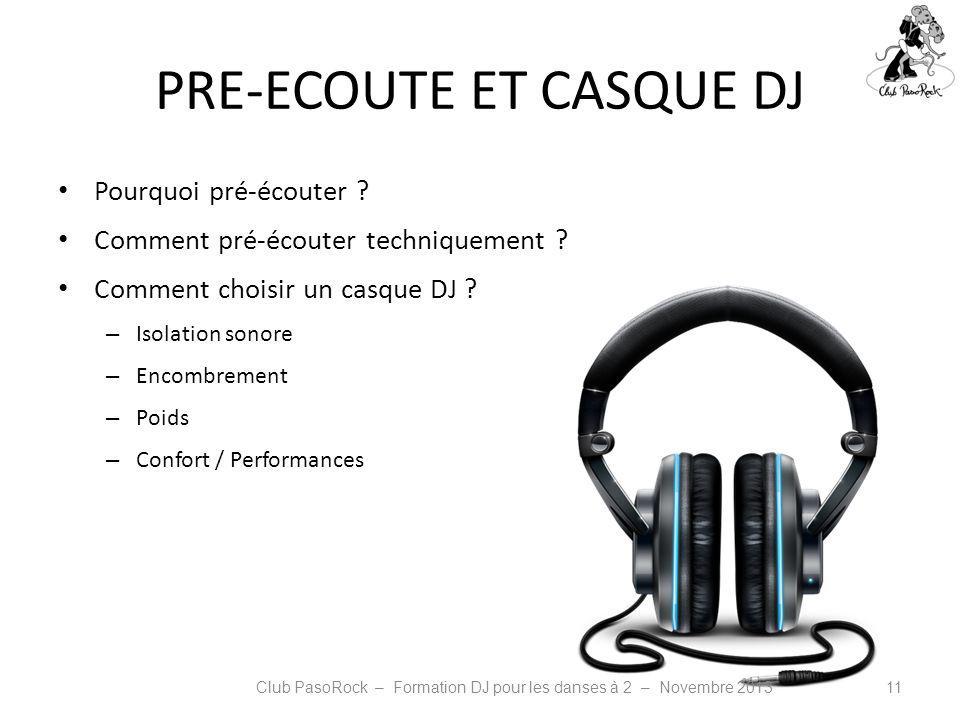 PRE-ECOUTE ET CASQUE DJ