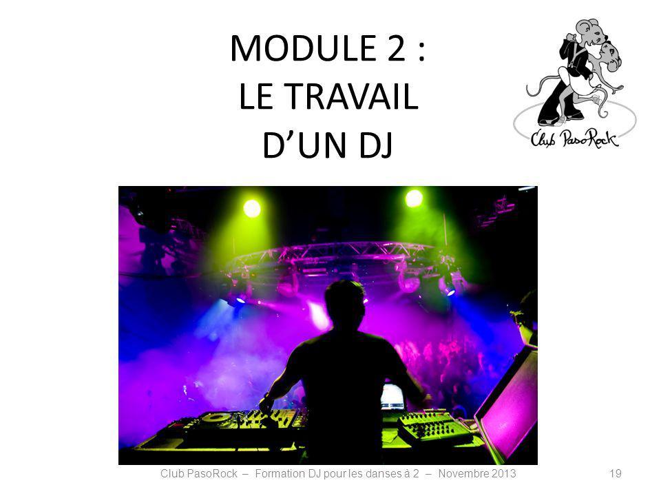 MODULE 2 : LE TRAVAIL D'UN DJ