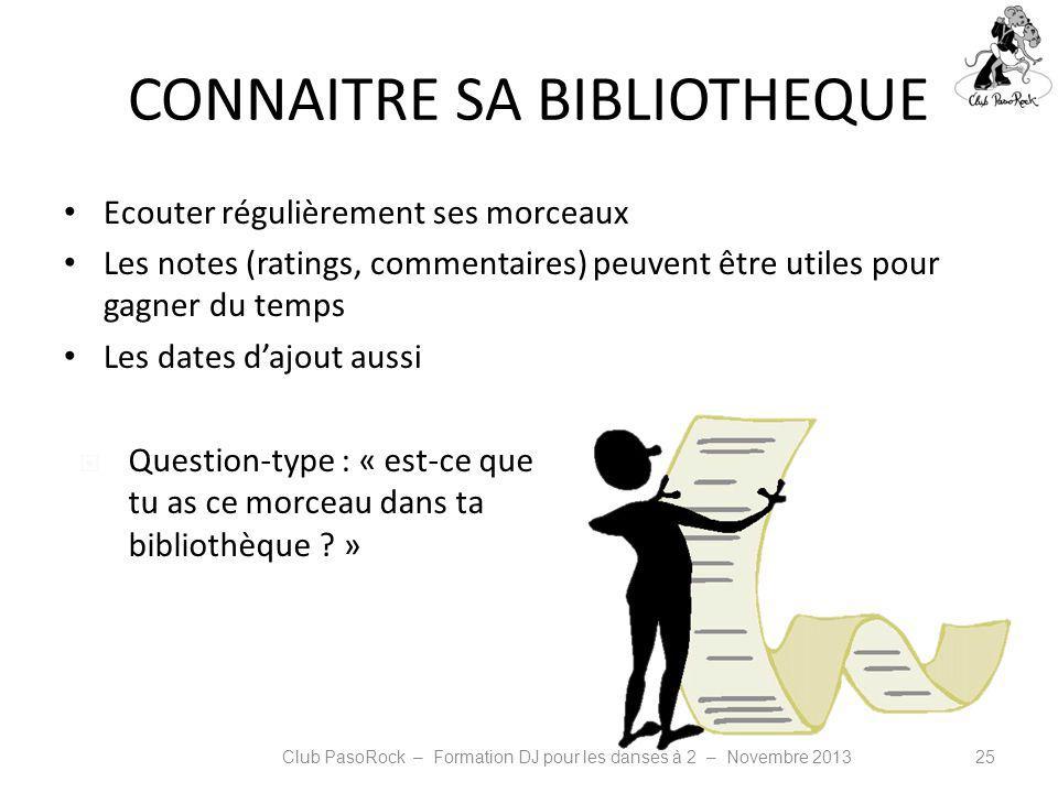 CONNAITRE SA BIBLIOTHEQUE