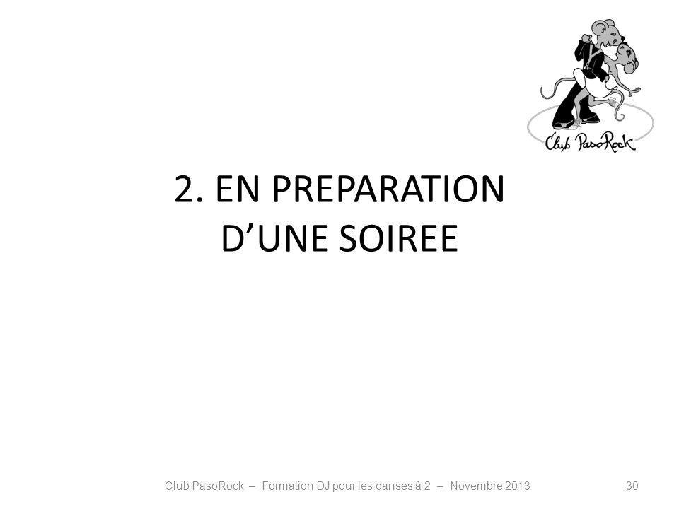 2. EN PREPARATION D'UNE SOIREE