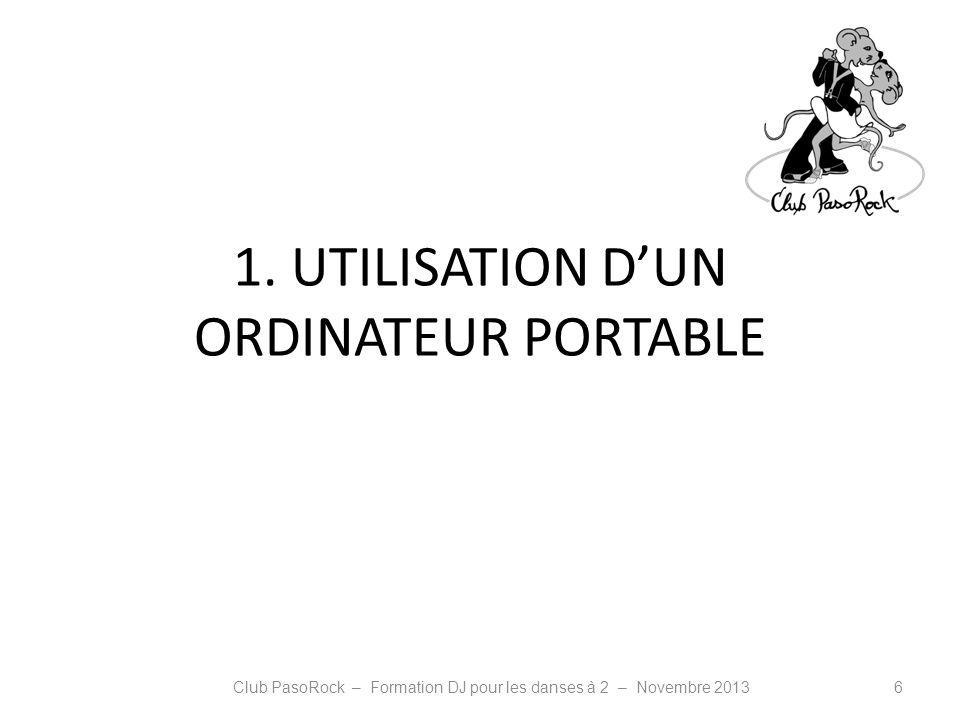 1. UTILISATION D'UN ORDINATEUR PORTABLE