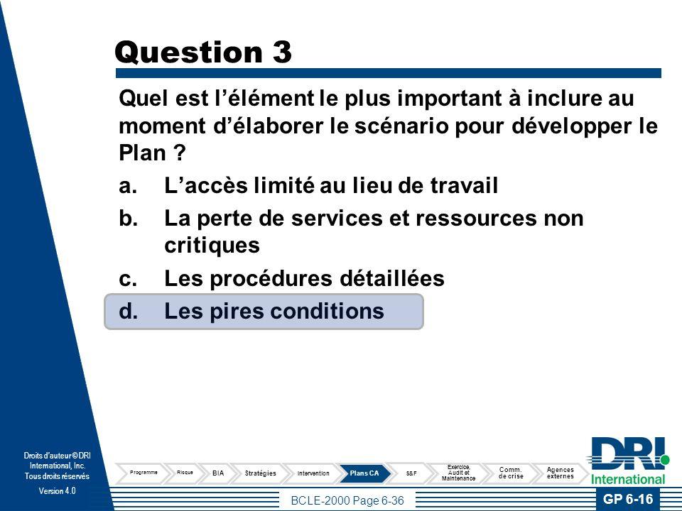 Question 4 Quel est la meilleure façon pour assurer la distribution et la sécurité du plan