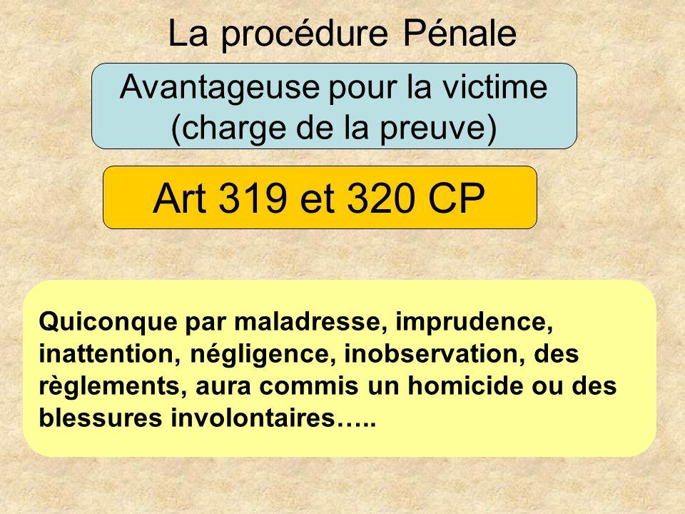Avantageuse pour la victime (charge de la preuve)