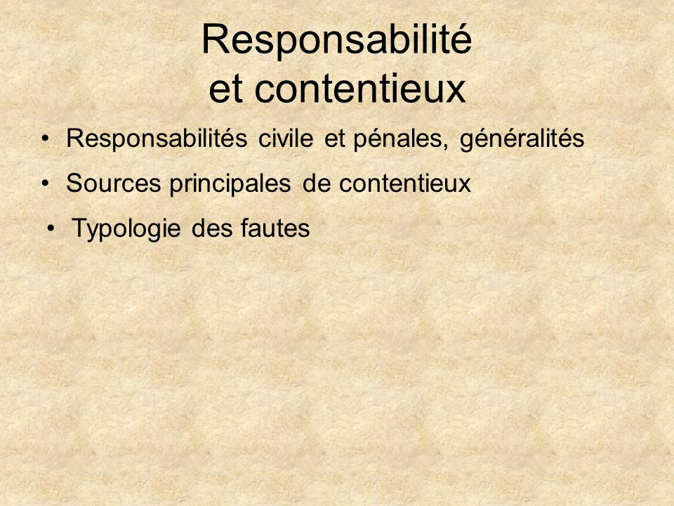 Responsabilité et contentieux