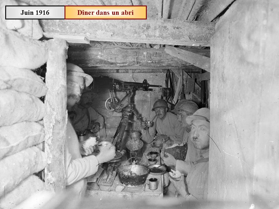 Juin 1916 Dîner dans un abri