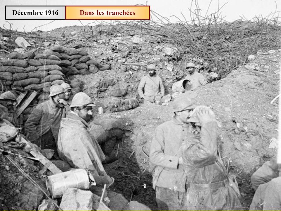 Décembre 1916 Dans les tranchées