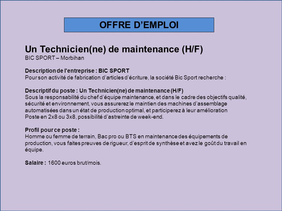 Un Technicien(ne) de maintenance (H/F)