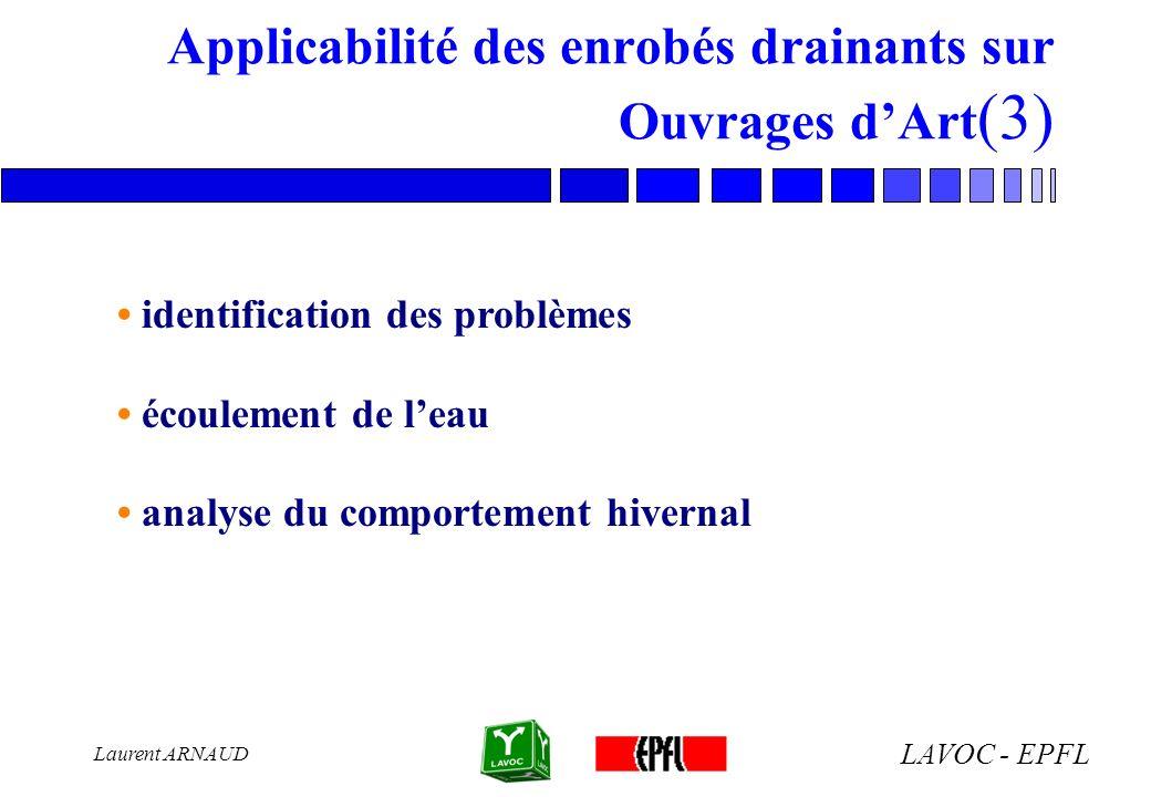 Applicabilité des enrobés drainants sur Ouvrages d'Art(3)