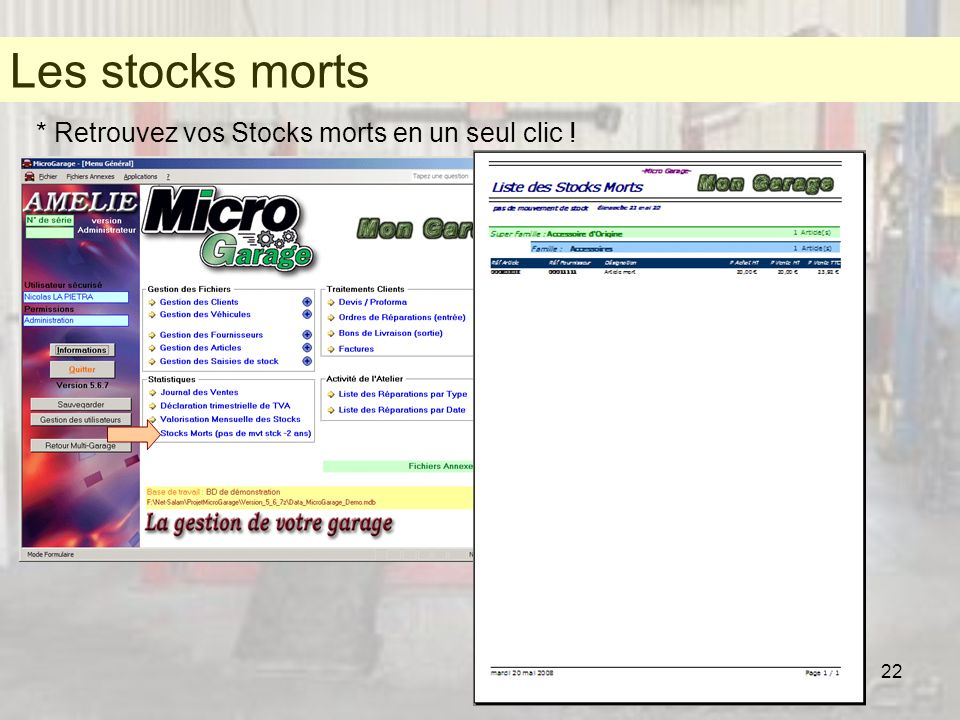 Les stocks morts * Retrouvez vos Stocks morts en un seul clic !