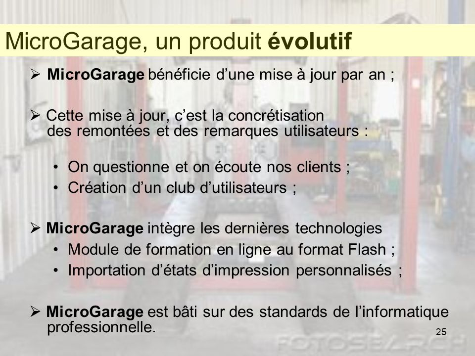 MicroGarage, un produit évolutif