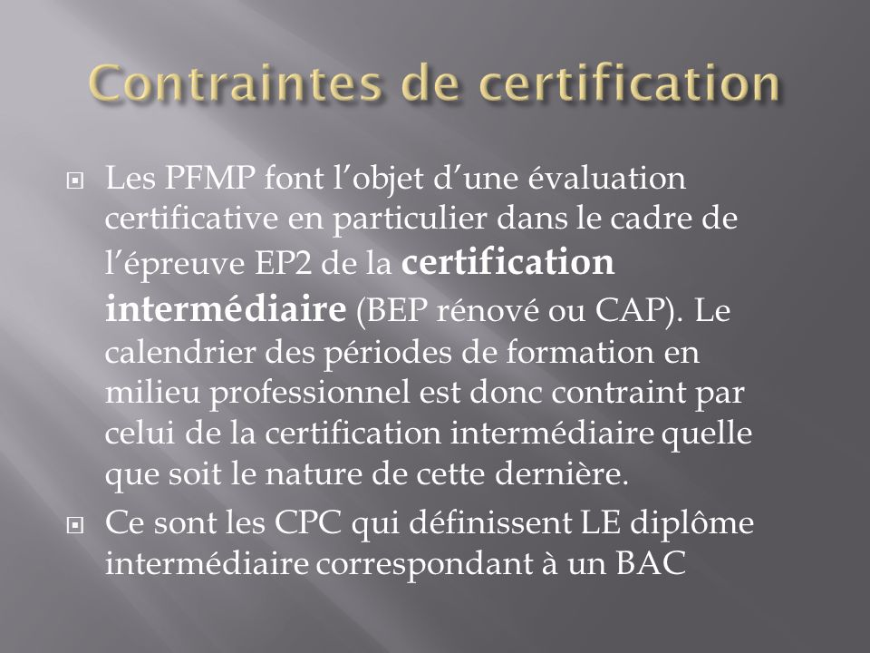 Contraintes de certification