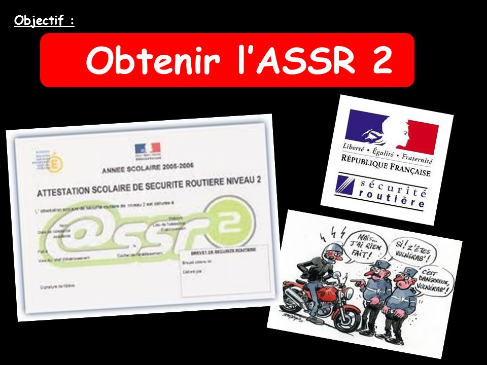 Objectif : Obtenir l'ASSR 2