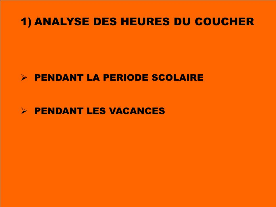 ANALYSE DES HEURES DU COUCHER