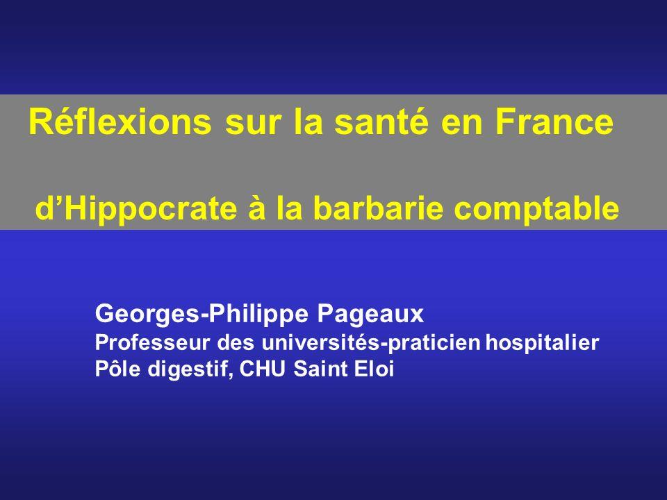 Réflexions sur la santé en France