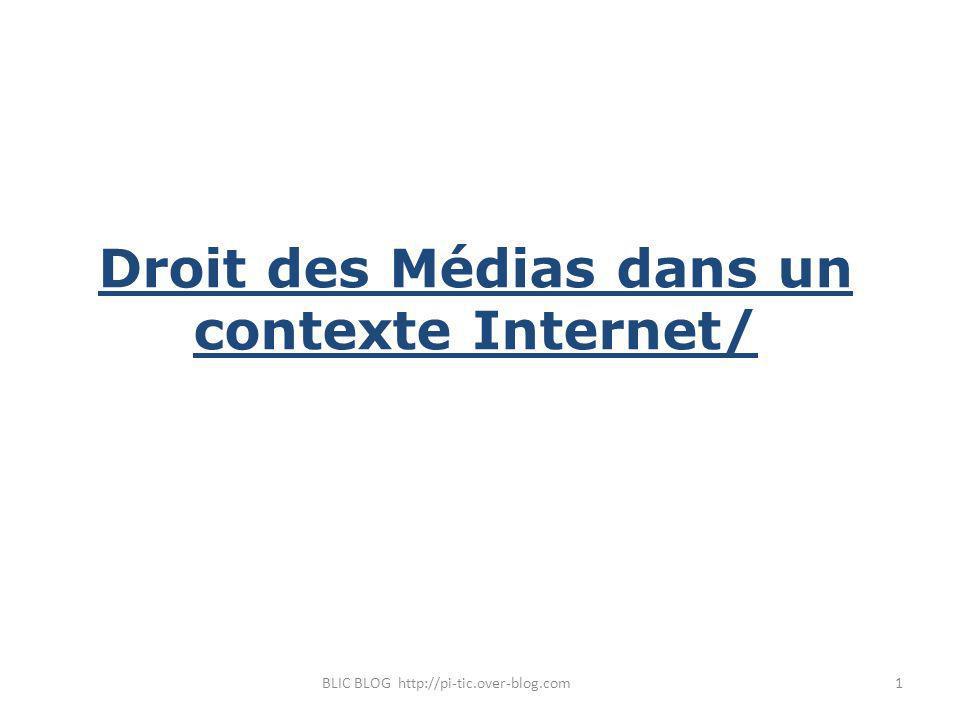 Droit des Médias dans un contexte Internet/