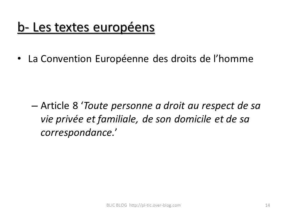 b- Les textes européens
