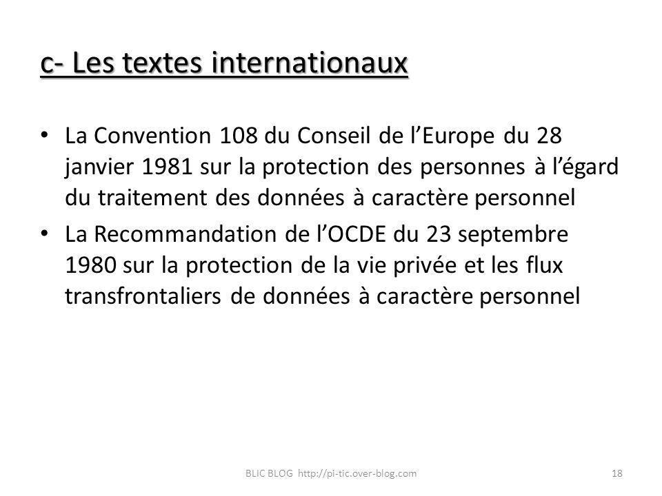 c- Les textes internationaux