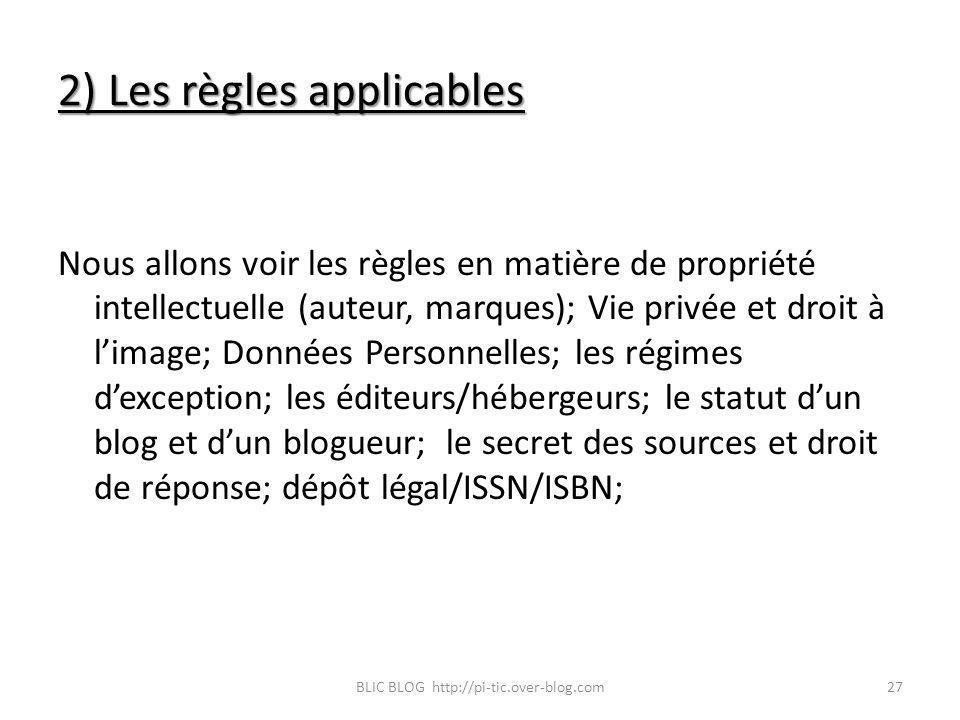 2) Les règles applicables