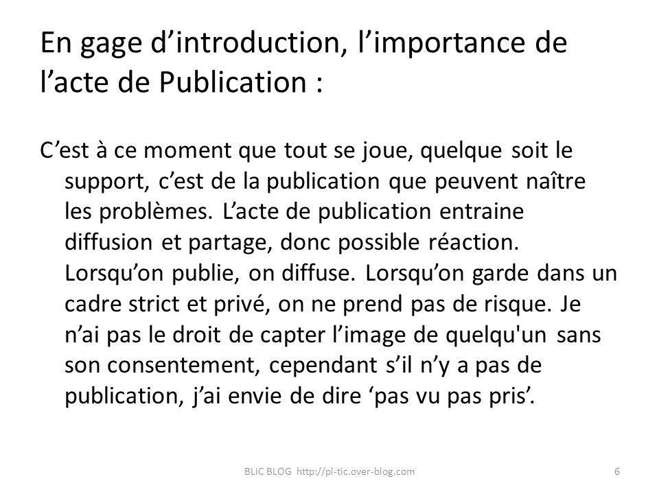 En gage d'introduction, l'importance de l'acte de Publication :