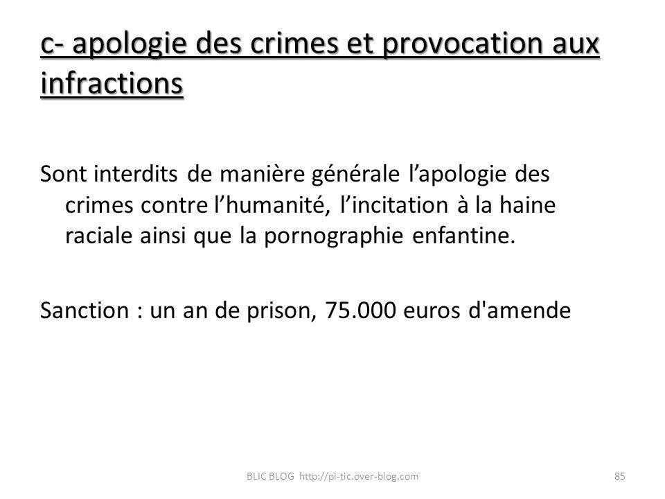 c- apologie des crimes et provocation aux infractions